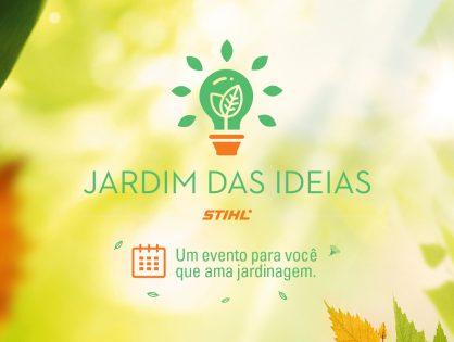 Evento Jardim das Ideias em São José - SC