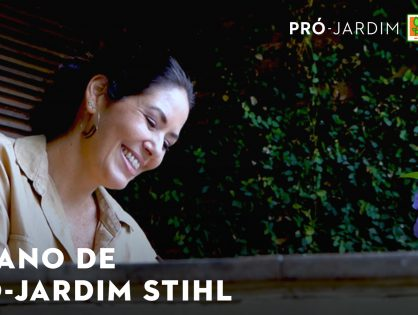Pró-Jardim STIHL, um ano: saiba mais